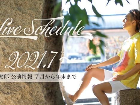 Live Schedule 2021 7~