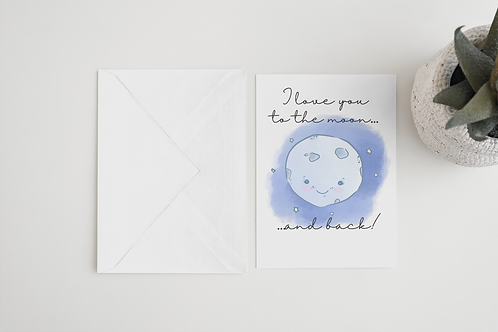 Love You To Moon And Back Handmade Greeting Card / A5 Card