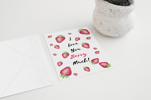 Love You Berry Much Handmade Greeting Card / A5 Card