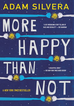 More Happy Than Not - Adam Silvera