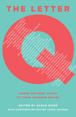 Letter Q: Queer Writer's Notes to their Younger Selves