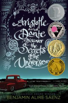 Aristotle and Dante Discover the Universe - Benjamine Alire Saenz