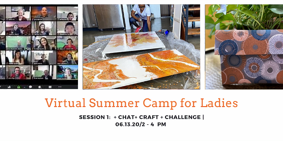 Virtual Summer Camp for Ladies