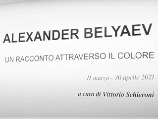 Pubblicati i video dell'esposizione di Alexander Belyaev a cura di Vittorio Schieroni