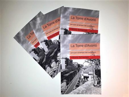 """Pubblicato """"La Torre d'Avorio"""" di Vittorio Schieroni"""
