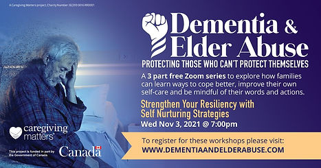 Dementia and Elder Abuse Strengthen Your Resiliency with Self Nurturing Strategies 2021 No