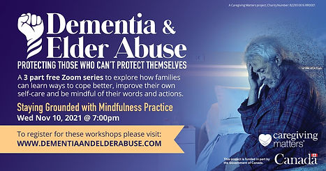 Dementia and Elder Abuse Staying Grounded with Mindfulness Practice 2021 Nov 10.jpg