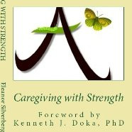 Caregiving with Strength by Uncovering the Buried Grief