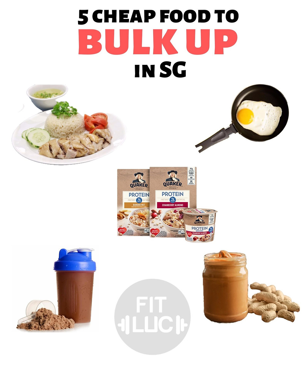 Cheap food when bulking in Singapore
