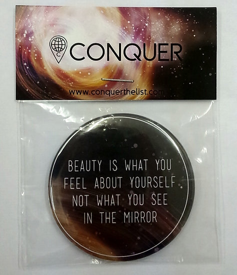 """Beauty is what you feel"" Pocket Mirror"
