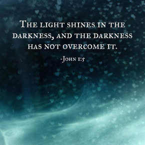 The Light Shines In the Darkness