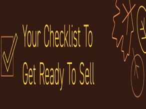 Your Checklist To Get Ready To Sell!
