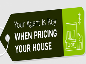 Your Agent Is Key When Pricing Your House!