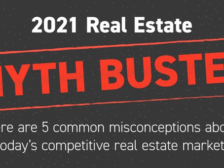 2021 Real Estate Myth Buster!