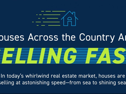 Homes Across the Country Are Selling Fast!