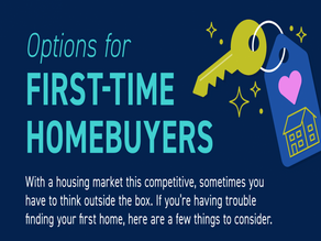 Options for First-Time Homebuyers!