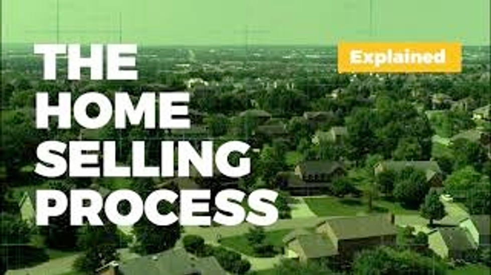 The Home Selling Process!