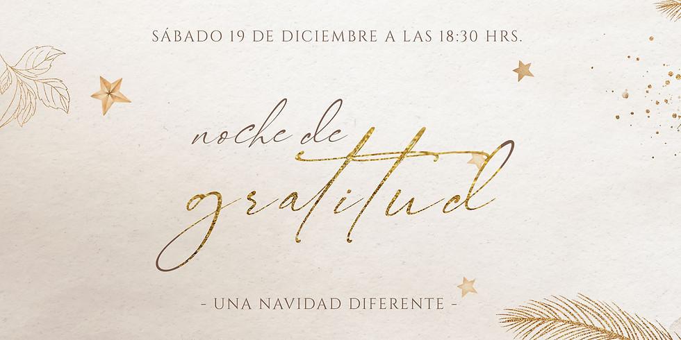 Noche de gratitud ¡Una navidad diferente!