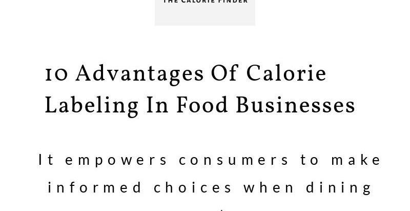 Calories labelling in food businesses.
