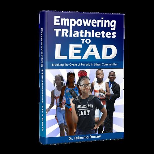 Empowering TRIathletes to LEAD