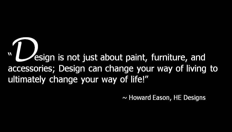 Howard Eason Design Quote.jpg