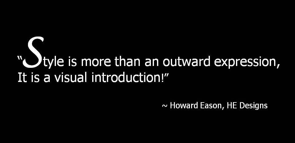 Howard Eason Style Quote.jpg