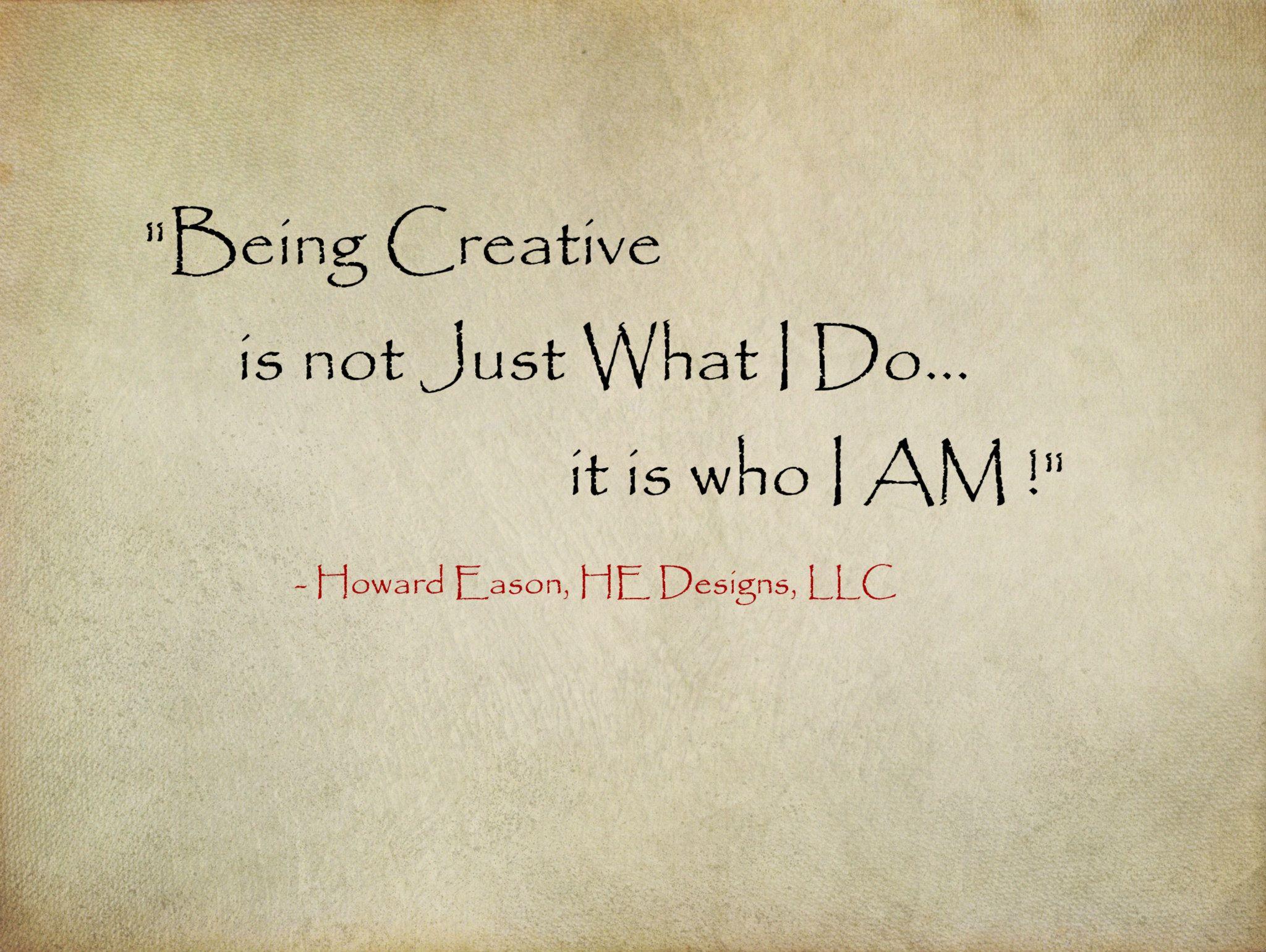 Howard Eason _ Quotation _ Who I am.jpg