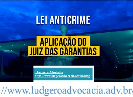 A aplicação do juiz das garantias  na justiça militar