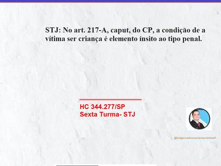 STJ: No art. 217-A, caput, do CP, a condição de a vítima ser criança é elemento ínsito ao tipo penal