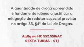 STJ: Quantidade de droga apreendida é fundamento idôneo a justificar mitigação do art. 33, §4º.