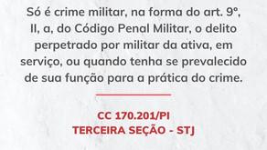 STJ: É crime militar aquele praticado por militar da ativa, em serviço.