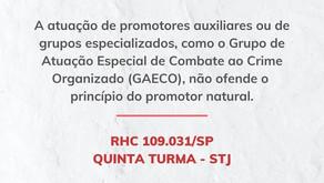 STJ: GAECO não ofende o princípio do promotor natural
