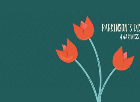 Parkinson's Awareness Month: April 2020