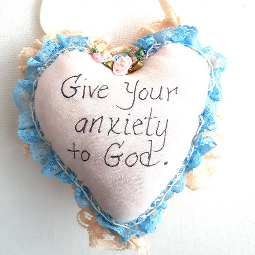 """Heart Pillow """"Give Your Anxiety To God"""""""