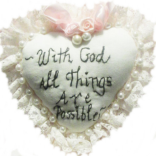 With God All Things Are Possible Heart
