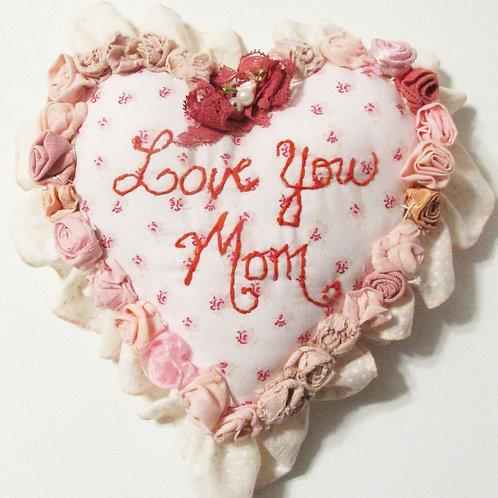 Shabby Chic Heart-Love You Mom