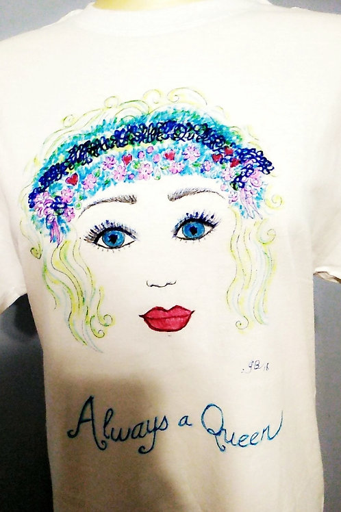 Always A Queen T-Shirt