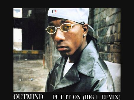 New track: Put It On (Big L Remix)