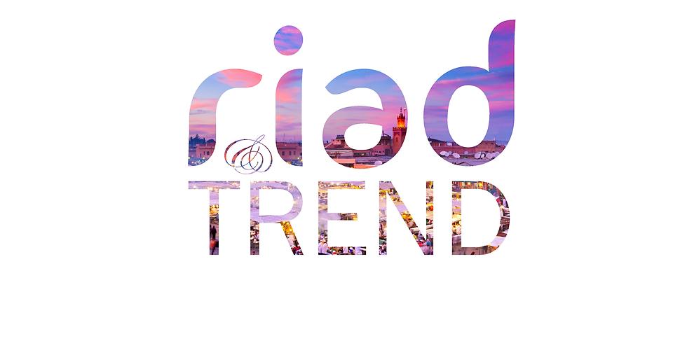 Riad & Trend - Hôtellerie 3.0