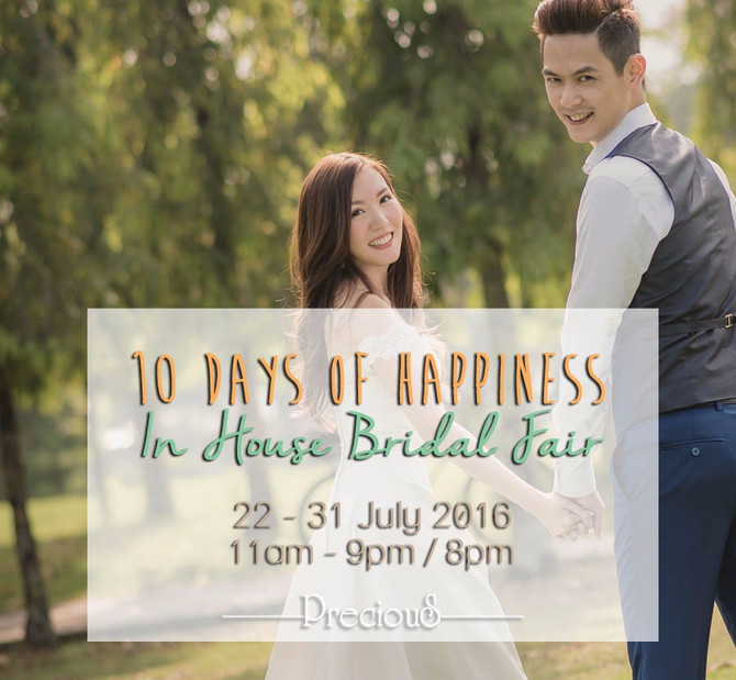 10 Days of Happiness In-House Bridal Fair 2016   PRECIOUS Wedding