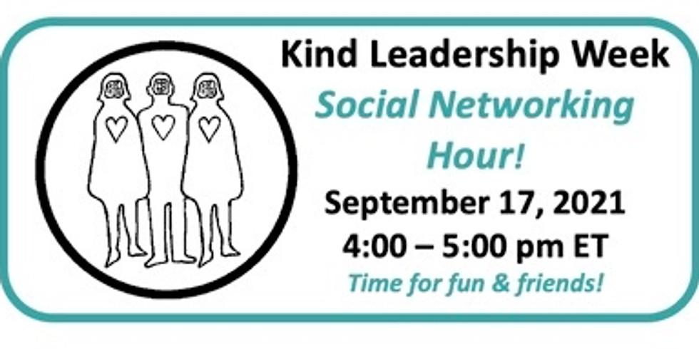 Kind Leadership Week Social Networking Hour