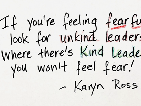 No Fear! Start Your Week The Kind Leader Way - 9/27/21
