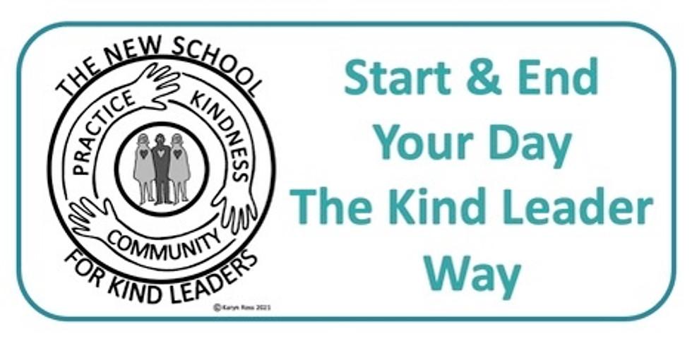 NSKL Workshop - Start and End Your Day the Kind Leader Way