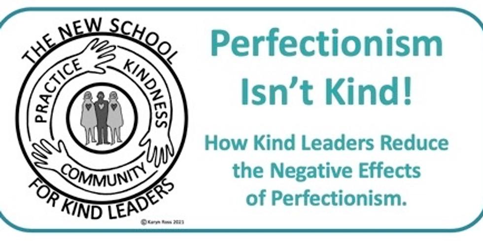 NSKL Workshop Perfectionism Isn't Kind