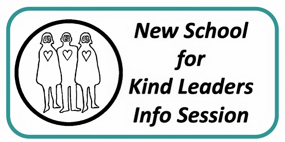 The New School for Kind Leaders Info Session