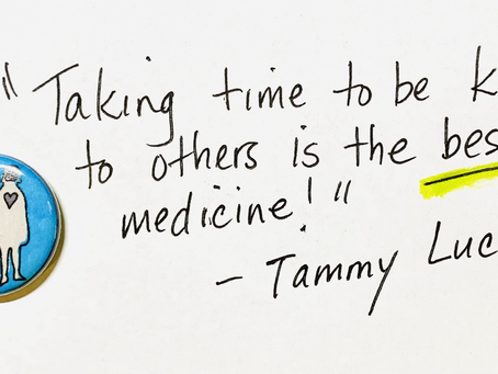 Kindness is the best medicine!