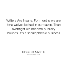 WHY WRITERS ARE INSANE