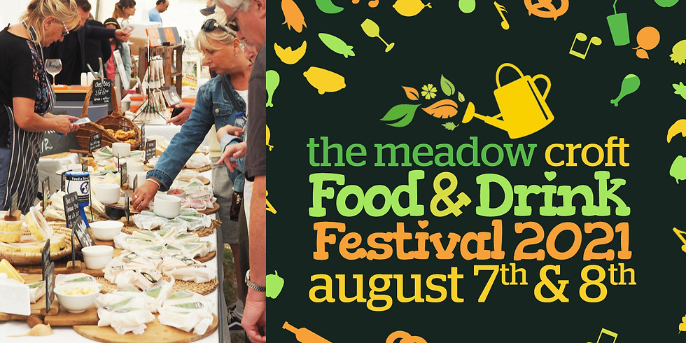 The Meadow Croft Food & Drink Festival 2021