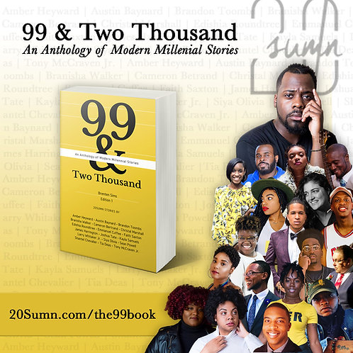 99 & Two Thousand- An Anthology of Modern Millennial Stories