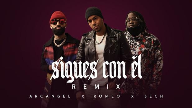 SIGUES CON EL REMIX - Arcangel ft. Romeo Santos y Sech